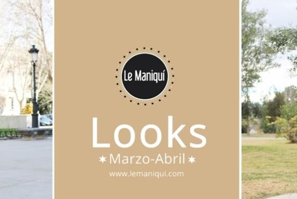 Resumen de Looks Marzo-Abril